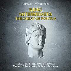 King Mithridates the Great of Pontus