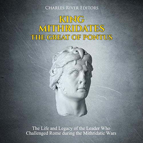 King Mithridates the Great of Pontus cover art