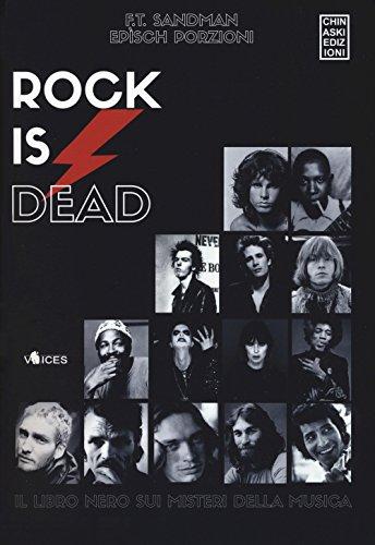 Rock is dead. Il libro nero sui misteri della musica