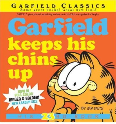 Garfield Keeps His Chins Up (Garfield Classics (Paperback) #23) Davis, Jim ( Author ) Jun-28-2011 Paperback
