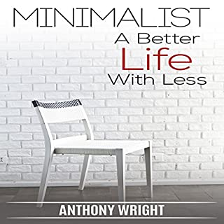 Minimalist: A Better Life with Less audiobook cover art