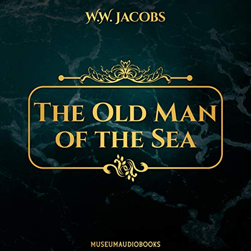 The Old Man of the Sea audiobook cover art