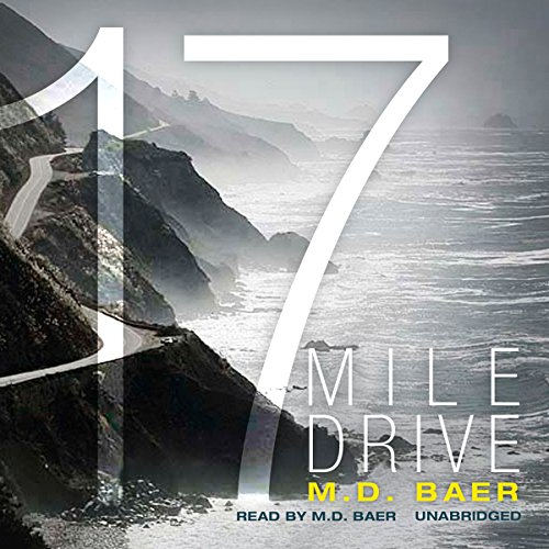 17 Mile Drive audiobook cover art