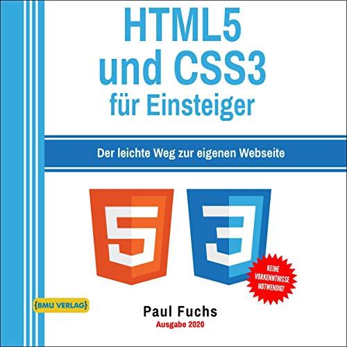 HTML: 5 und CSS3 für Einsteiger: Der leichte Weg zur eigenen Webseite Titelbild