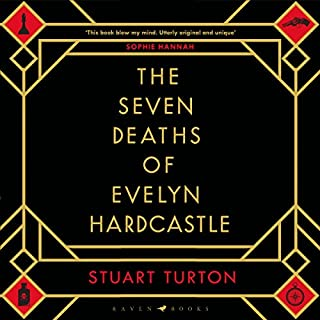 The Seven Deaths of Evelyn Hardcastle cover art