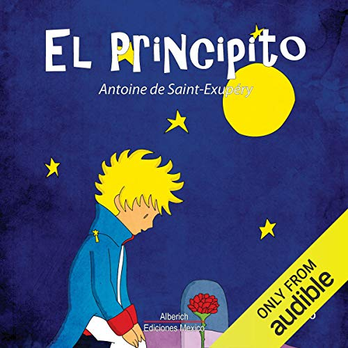 El principito [The Little Prince]