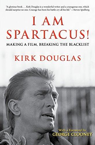 I Am Spartacus!: Making a Film, Breaking the Blacklist (English Edition)