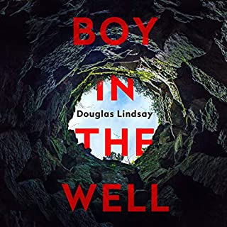 Boy in the Well     DI Westphall, Book 2              By:                                                                                                                                 Douglas Lindsay                           Length: 10 hrs     Not rated yet     Overall 0.0