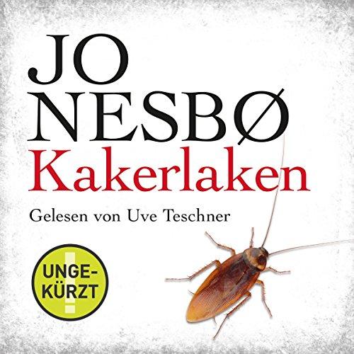Kakerlaken     Harry Hole 2              Autor:                                                                                                                                 Jo Nesbø                               Sprecher:                                                                                                                                 Uve Teschner                      Spieldauer: 11 Std. und 20 Min.     743 Bewertungen     Gesamt 4,5