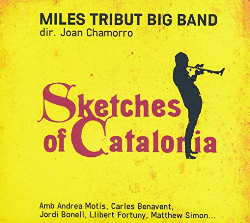 Miles Tribut Big Band - Sketches Of Catalonia