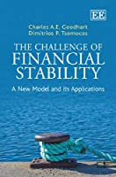 The Challenge of Financial Stability: A New Model and Its Applications