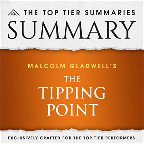 Summary of Malcolm Gladwell's The Tipping Point cover art