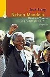 Nelson Mandela: Ein Leben für Freiheit und Versöhnung