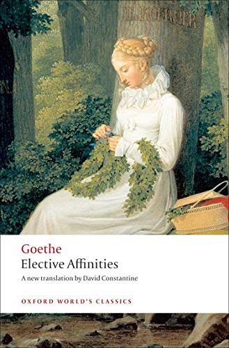 Elective Affinities (Oxford World's Classics)の詳細を見る