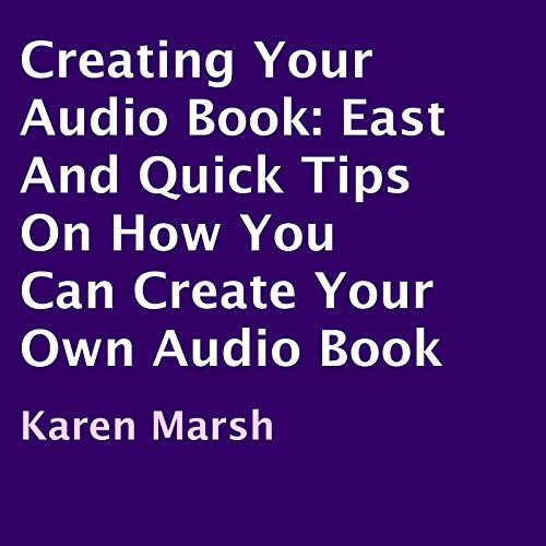 Creating Your Audio Book  By  cover art
