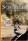 Curación con las SALES DE SCHUSSLER (Spanish Edition)