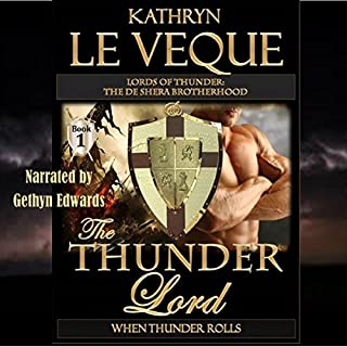 The Thunder Lord     The de Shera Brotherhood, Book 1              By:                                                                                                                                 Kathryn Le Veque                               Narrated by:                                                                                                                                 Gethyn Edwards                      Length: 8 hrs and 55 mins     3 ratings     Overall 5.0