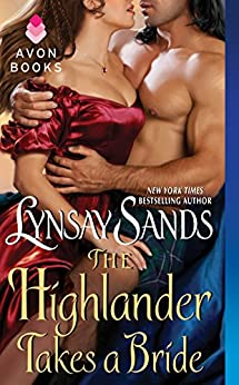 The Highlander Takes a Bride: Highland Brides by [Lynsay Sands]
