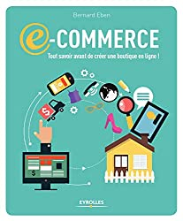 livre de Bernard Eben : tout savoir avant de créer votre boutique en ligne