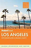 Fodor's Los Angeles: with Disneyland & Orange County (Full-color Travel Guide)