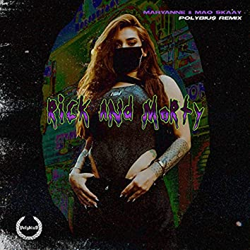 Rick And Morty (Remix)