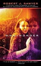 WWW: Wonder by Sawyer, Robert J. (2012) Mass Market Paperback
