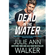 Dead in the Water: The Deep Six Book 6