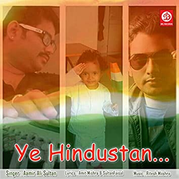Ye Hindustan - Single