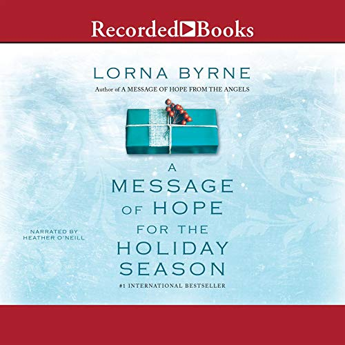 A Message of Hope for the Holiday Season Audiobook By Lorna Byrne cover art