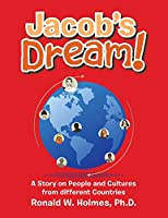 Jacob's Dream!: A Story on People and Cultures from Different Countries
