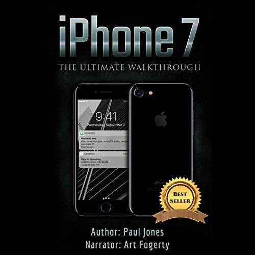 iPhone 7: The Ultimate Walkthrough audiobook cover art