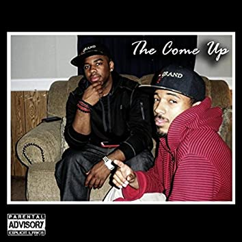 The Come Up (feat. Dez Cartell)