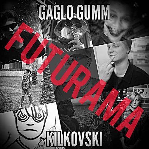 Gaglo Gumm feat. Kilkovski