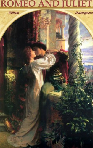 ROMEO AND JULIET. EDITION DE LUXE (Illustrated with 65 exquisite paintings and vintage engravings of celebrated masters). Detailed Table of Contents (English Edition)