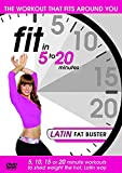 Fit in 5 to 20 Minutes - Latin Fat Buster [DVD] by Loren Barclay
