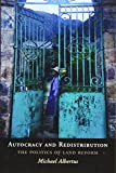 Image of Autocracy and Redistribution: The Politics of Land Reform (Cambridge Studies in Comparative Politics)