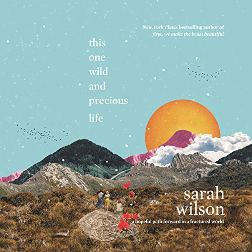 This One Wild and Precious Life cover art