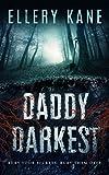 Daddy Darkest (Doctors of Darkness Book 1)