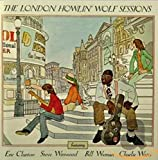 London Howlin Wolf Sessions: Rarities Edition