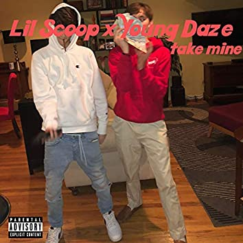 Take Mine (feat. Young Daze)