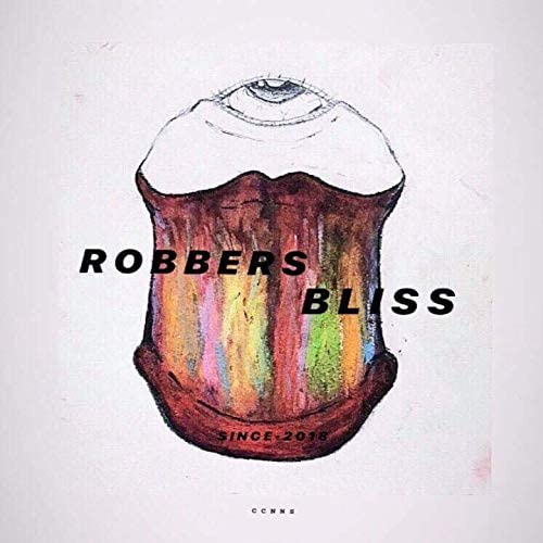 Robbers bliss feat. Jimmy Lord Liar Boots