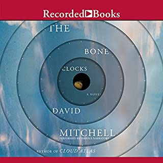 The Bone Clocks                   Written by:                                                                                                                                 David Mitchell                               Narrated by:                                                                                                                                 Jessica Ball,                                                                                        Leon Williams,                                                                                        Colin Mace,                   and others                 Length: 24 hrs and 30 mins     17 ratings     Overall 4.2