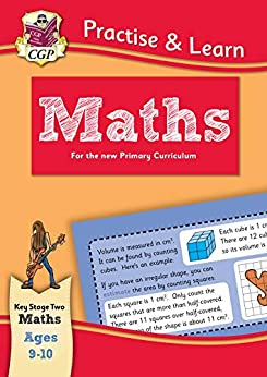 New Curriculum Practise & Learn: Maths for Ages 9-10 (CGP KS2 Practise & Learn) by [CGP Books]