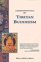 Fundamentals of Tibetan Buddhism (Crossing Press Pocket Series)