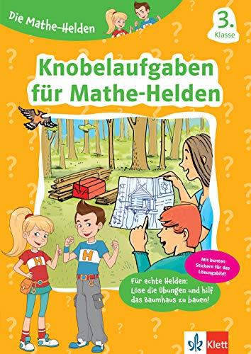 Klett Die Mathe-Helden Knobelaufgaben für Mathe-Helden 3. Klasse: Mathematik in der Grundschule (mit Stickern)