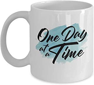 One Day At A Time Addiction Recovery Affirmations Themed Quote Coffee & Tea Gift Mug, Ornament, Reminder Décor, Reward, Token And Positive Sobriety Inspiration Gifts For Men & Women