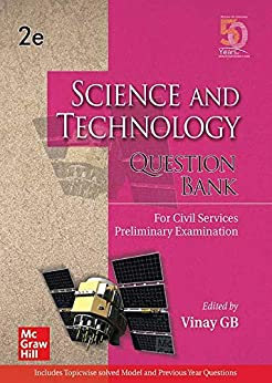 Science and Technology Question Bank For Civil Services Preliminary Examination | Second Edition by [Vinay GB]