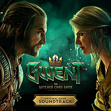 GWENT: The Witcher Card Game (Original Game Soundtrack)