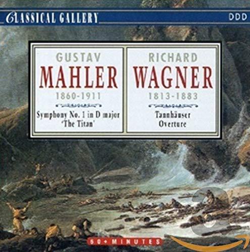 Mahler: Sym No 1 / Wagner: Tannhauser Overture