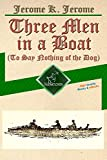 Three Men in a Boat (To Say Nothing of the...